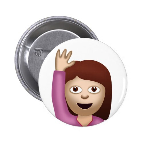 Happy Person Raising One Hand Emoji Pinback Button