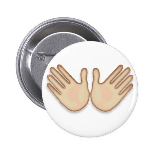 Open Hands Sign Emoji Pinback Button