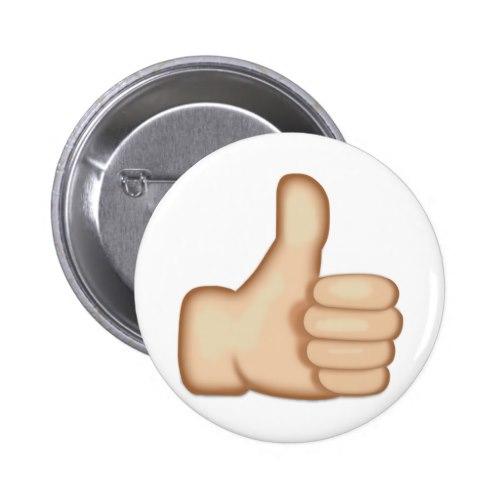 Thumbs Up Sign Emoji Pinback Button