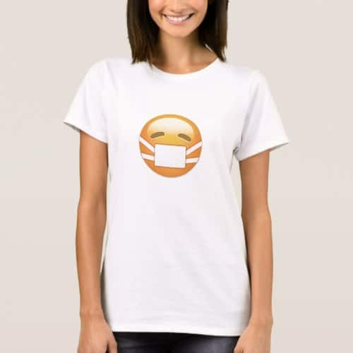 Face With Medical Mask Emoji T-Shirt for Women