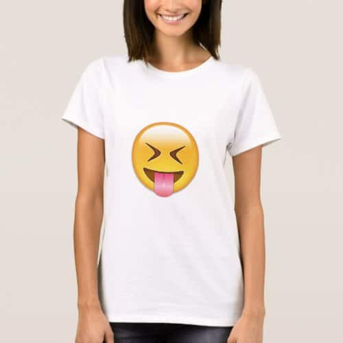 Face With Stuck Out Tongue & Tightly Closed Eyes T-Shirt for Women