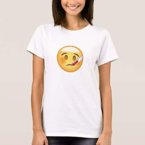 Face With Thermometer Emoji T-Shirt for Women
